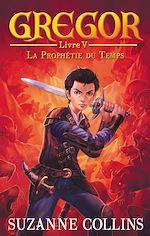 Download this eBook Gregor 5 - La Prophétie du Temps