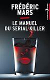 Télécharger le livre :  Le Manuel du serial killer