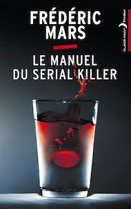 Téléchargez le livre :  Le Manuel du serial killer
