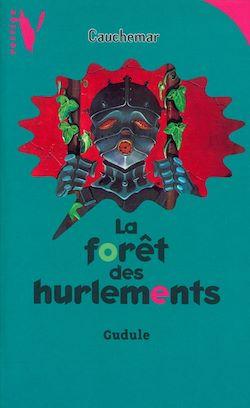 La Forêt des Hurlements