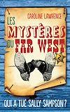 Télécharger le livre :  Les Mystères du Far West - Tome 2
