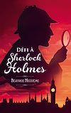 Télécharger le livre :  Défi à Sherlock Holmes