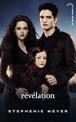 Téléchargez le livre :  Twilight 4 - Révélation