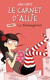 Le Carnet d'Allie 1 - Le déménagement | Cabot, Meg