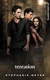 Télécharger le livre :  Twilight 2 - Tentation