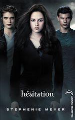 Téléchargez le livre :  Twilight 3 - Hésitation