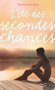 Téléchargez le livre :  L'été des secondes chances
