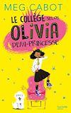 Le collège selon Olivia, demi-princesse