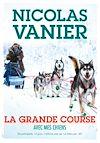 Télécharger le livre :  Avec mes chiens - Tome 2 - La Grande Course