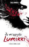 Télécharger le livre :  Je m'appelle Lumikki - Tome 1 - Rouge comme le sang