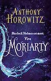 Télécharger le livre :  Sherlock Holmes - Tome 2 - Moriarty