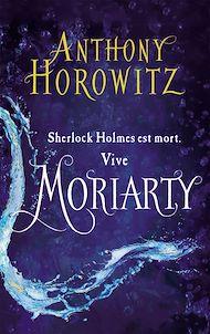 Téléchargez le livre :  Sherlock Holmes - Tome 2 - Moriarty