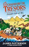 Télécharger le livre :  Chasseurs de Trésors - Tome 2 - Danger sur le Nil