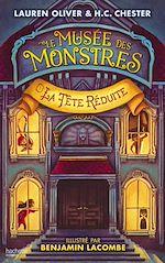 Download this eBook Le Musée des Monstres - Tome 1 - La tête réduite