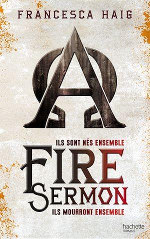 Fire Sermon | Haig, Francesca. Auteur