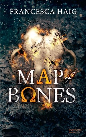 Fire sermon - Tome 2 - Map of Bones | Haig, Francesca. Auteur