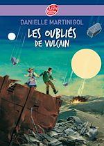 Téléchargez le livre :  Les oubliés de Vulcain