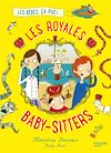 Télécharger le livre :  Les Royales Baby-sitters - Tome 1 - Les bébés, ça pue !