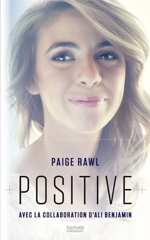 Positive : biographie de Paige Rawl