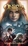 Oniria - Tome 3 - La Guerre des Cauchemars, co-édition Hachette/Hildegarde |