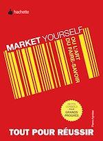 Download this eBook Market yourself ou l'art du faire savoir