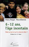 Télécharger le livre :  6-12 ans, l'âge incertain