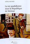 Télécharger le livre :  La vie quotidienne sous la république de Weimar