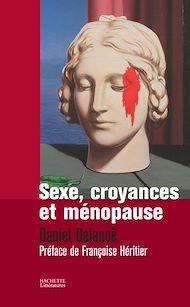 Téléchargez le livre :  SEXE, CROYANCES ET MENOPAUSE
