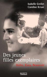 Téléchargez le livre :  Des jeunes filles exemplaires