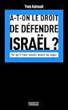 Télécharger le livre :  A-t-on le droit de défendre Israël