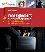 Téléchargez le livre :  Renseignement et contre-espionnage
