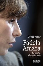 Fadela Amara de Cécile Amar