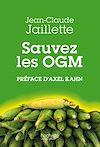 Télécharger le livre :  Sauvez les OGM