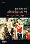 Télécharger le livre :  Alain Delon est une star au Japon