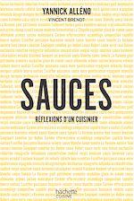 Download this eBook Sauces, réflexions d'un cuisinier