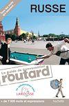 Télécharger le livre :  Russe le guide de conversation Routard