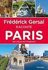 Télécharger le livre :  Frédérick Gersal raconte Paris