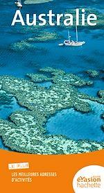 Téléchargez le livre :  Guide Evasion Australie
