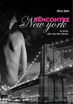 Download this eBook Rencontre à New York