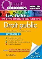 Téléchargez le livre :  Objectif Concours Fiches Droit Public