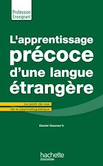 Download this eBook L'Apprentissage précoce d'une langue étrangère