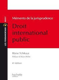 Téléchargez le livre :  Les Fondamentaux Jurisprudence Droit International Public