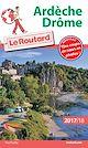 Télécharger le livre : Guide du Routard Ardèche, Drôme 2017/18