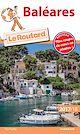 Télécharger le livre : Guide du Routard Baléares 2017/18