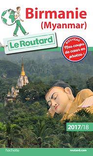 Téléchargez le livre :  Guide du Routard Birmanie (Myanmar) 2017/18