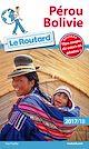 Télécharger le livre : Guide du Routard Pérou Bolivie 2017/18