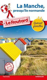 Téléchargez le livre :  Guide du Routard La Manche, presqu'île normande