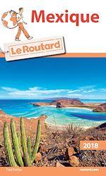 Téléchargez le livre :  Guide du Routard Mexique 2018