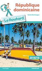 Téléchargez le livre :  Guide du Routard République dominicaine  2018/19