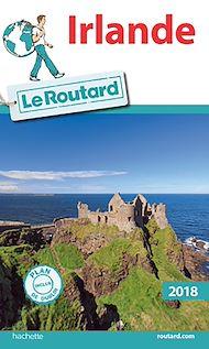 Téléchargez le livre :  Guide du Routard Irlande 2018